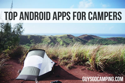 Best Android Apps for Campers